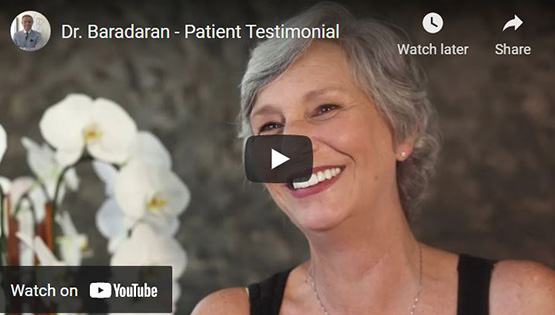 Dr. Baradaran Patient Video Testimonial Click to View Video
