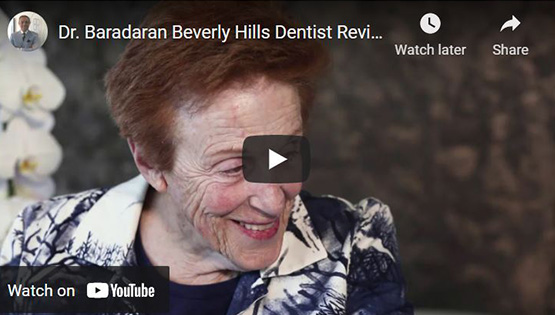 Dr. Baradaran Beverly Hills Dentist Video Review Click to View Video